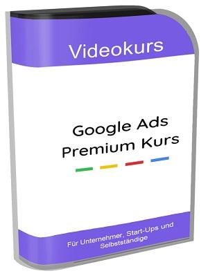 Google Ads Premium Kurs